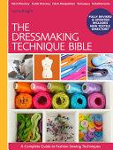 The Dressmaking Techniques Bible