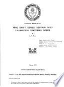Mine Shaft Series  Subtask N123  Calibration Cratering Series