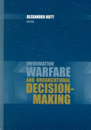 Information Warfare and Organizational Decision making