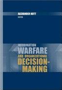 Information Warfare and Organizational Decision making Book
