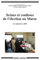 Pdf Scènes et coulisses de l'élection au Maroc -Les législatives 2002 Telecharger