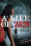 A Life of Zen