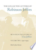 The Collected Letters of Robinson Jeffers  with Selected Letters of Una Jeffers Book PDF