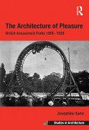 The Architecture of Pleasure