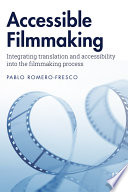 Accessible Filmmaking