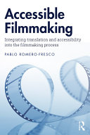 Accessible Filmmaking Pdf/ePub eBook