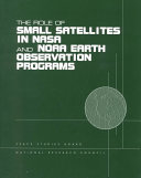 The Role of Small Satellites in NASA and NOAA Earth Observation Programs