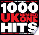 """1,000 UK Number One Hits"" by Jon Kutner, Spencer Leigh"
