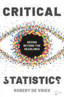 link to Critical statistics : seeing beyond the headlines in the TCC library catalog