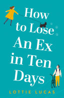 Pdf How to Lose an Ex in Ten Days Telecharger