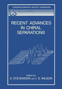 Recent Advances in Chiral Separations