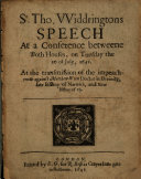 Pdf Sr. Tho. VViddringtons Speech at a Conference Betweene Both Houses, on Tuesday the 20. of July, 1641