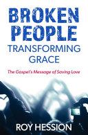 Broken People, Transforming Grace ebook