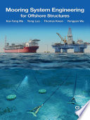Mooring System Engineering for Offshore Structures Book