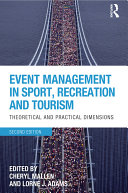 Event Management in Sport  Recreation and Tourism