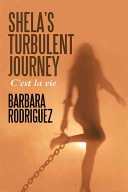 Shela s Turbulent Journey