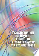 Transformation Of Higher Education In Innovation Systems In China And Finland Book PDF