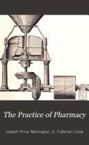 The Practice of Pharmacy