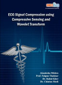 ECG Signal Compression Using Compressive Sensing and Wavelet Transform