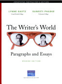 The Writer s world  paragraph patterns and the essay Book PDF