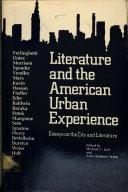 Literature   the American Urban Experience