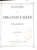 History of the Arkansas Valley  Colorado