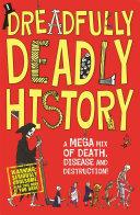 Dreadfully Deadly History ebook