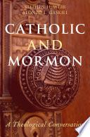 Catholic and Mormon