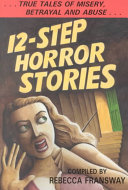 12-step Horror Stories