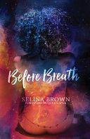 Before Breath.