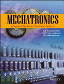 MECHATRONICS  INTEGRATED MECHANICAL ELECTRONIC SYSTEMS  With CD   Book