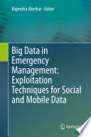 Big Data in Emergency Management  Exploitation Techniques for Social and Mobile Data