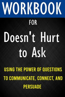 Workbook for Doesn't Hurt to Ask