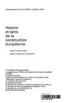 Histoire et sens de la construction européenne