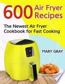 600 Air Fryer Recipes