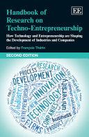 Handbook of Research on Techno-Entrepreneurship, Second Edition