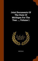Joint Documents Of The State Of Michigan For The Year