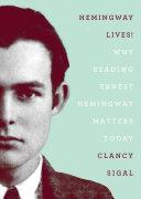 Hemingway Lives