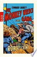 Die Monkey-Wrench-Gang  : ein Roman