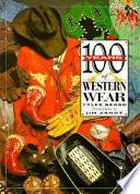 100 Years Of Western Wear