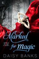 Marked for Magic Pdf/ePub eBook