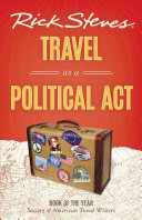 Rick Steves Travel as a Political Act