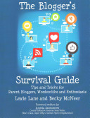 The Blogger s Survival Guide
