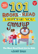 101 Books to Read Before You Grow Up: The Must-read Book ...