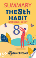 """Summary of """"The 8th Habit"""" by Stephen R. Covey"""