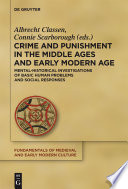 Crime And Punishment In The Middle Ages And Early Modern Age Book