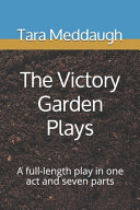 The Victory Garden Plays
