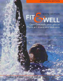 Fit   Well Alternate Edition  Core Concepts and Labs in Physical Fitness and Wellness Book