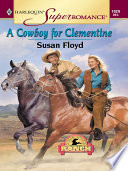 A Cowboy For Clementine Book PDF