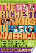 The Richest Kids in America